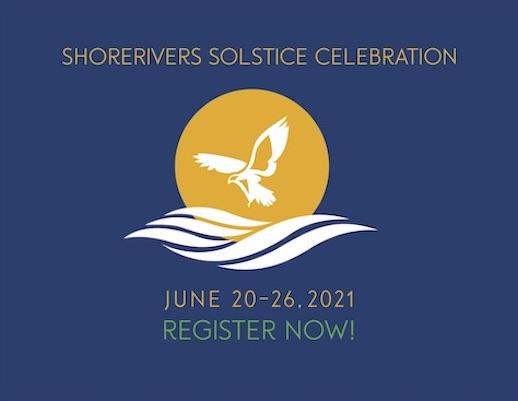 Shore Rivers Solstice Celebration